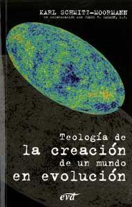 TEOLOGÍA DE LA CREACIÓN DE UN MUNDO EN EVOLUCIÓN