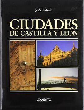 CIUDADES DE CASTILLA Y LEÓN