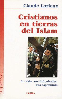 CRISTIANOS EN TIERRAS DEL ISLAM