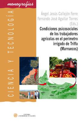 CONDICIONES PSICOSOCIALES DE LOS TRABAJADORES AGRÍCOLAS EN EL PERÍMETRO IRRIGADO
