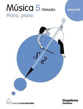 MUSICA PIANO PIANO 5 PRIMARIA LA CASA DEL SABER