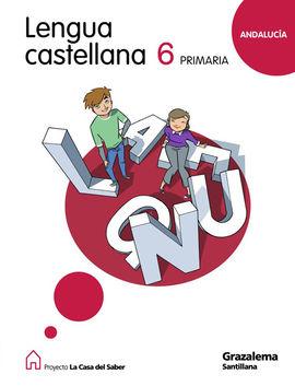 LENGUA 6 PRIMARIA LA CASA DEL SABER