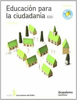 EDUCACION PARA LA CIUDADANIA ESO M LIGERA LOS CAMINOS DEL SABER