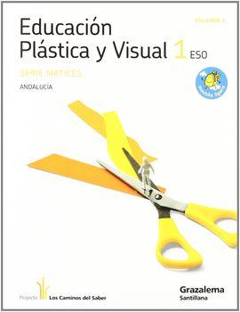 EDUCACION PLASTICA Y VISUAL MATICES 1 ESO M LIGERA LOS CAMINOS DEL SABER