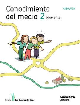 CONOCIMIENTO DEL MEDIO ANDALUCIA 2 PRIMARIA LOS CAMINOS DEL SABER