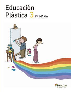 EDUCACIÓN PLÁSTICA 3 PRIMARIA LOS CAMINOS DEL SAB