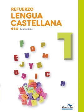 REFUERZO LENGUA CASTELLANA 1º ESO