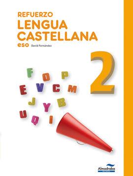REFUERZO LENGUA CASTELLANA 2º ESO