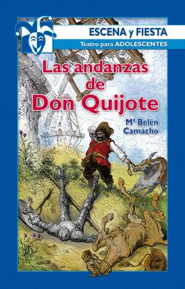 LAS ANDANZAS DE DON QUIJOTE