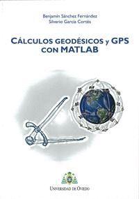 CÁLCULOS GEODÉSICOS Y GPS CON MATLAB