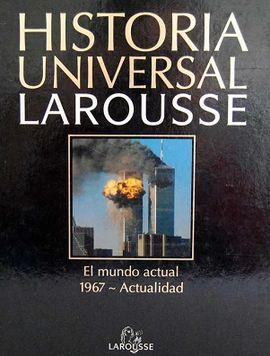 HISTORIA UNIVERSAL LAROUSSE 20 VS