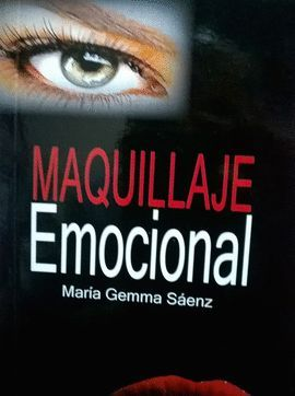 MAQUILLAJE EMOCIONAL