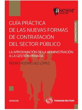 GUÍA PRÁCTICA DE LAS NUEVAS FORMAS DE CONTRATACIÓN DEL SECTOR PÚBLICO - LA APROX