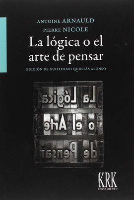 LA LÓGICA O EL ARTE DE PENSAR