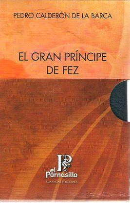 GRAN PRINCIPE DE FEZ (2T) (EL PARNASILLO)