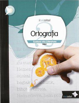 ORTOGRAFIA DBH 2, IKASLEAREN MATERIALA