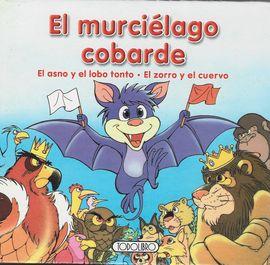 EL MURCIÉLAGO COBARDE