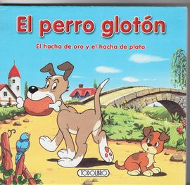 EL PERRO GLOTÓN