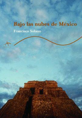 BAJO LAS NUBES DE MÉXICO