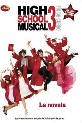 HIGH SCHOOL MUSICAL 3. LA NOVELA