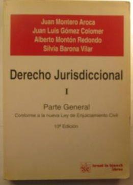 DERECHO JURISDICCIONAL I. PARTE GENERAL