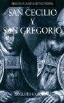 SAN CECILIO Y SAN GREGORIO.