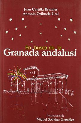 EN BUSCA DE LA GRANADA ANDALUSÍ