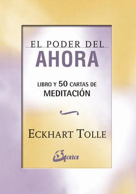EL PODER DEL AHORA: 50 CARTAS DE MEDITACIÓN