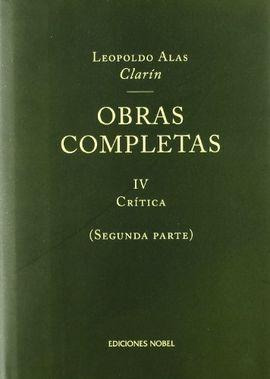OBRAS COMPLETAS DE CLARÍN IV. CRÍTICA (2º VOL.)