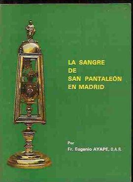 SANGRE DE SAN PANTALEÓN EN MADRID, LA