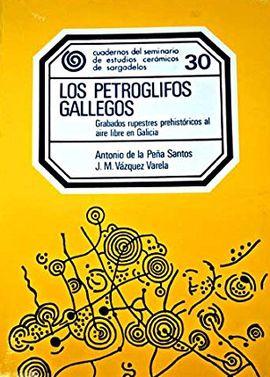 LOS PETROGLIFOS GALLEGOS