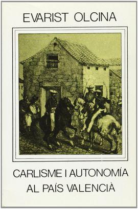 CARLISME I AUTONOMIA AL PAÍS VALENCIÀ