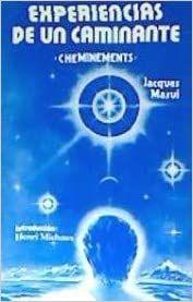 EXPERIENCIAS DE UN CAMINANTE (CHEMINEMENTS)