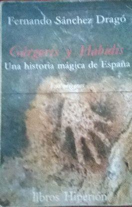 GÁRGORIS Y HABIDIS : UNA HISTORIA MÁGICA DE ESPAÑA TOMO 1