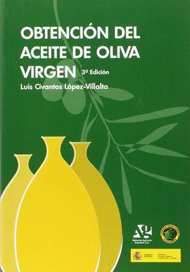 OBTENCIÓN DEL ACEITE DE OLIVA VIRGEN