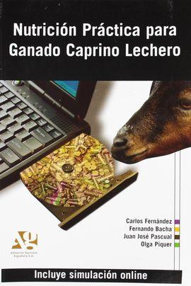 NUTRICIÓN PRÁCTICA PARA GANADO CAPRINO LECHERO