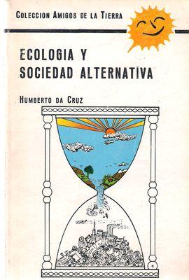 ECOLOGÍA Y SOCIEDAD ALTERNATIVA