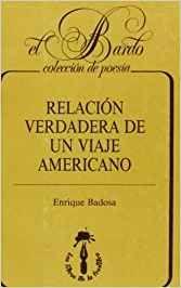 RELACIÓN VERDADERA DE UN VIAJE AMERICANO