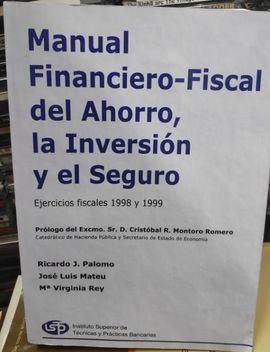 MANUAL FINANCIERO FISCAL DEL AHORRO, LA INVERSIÓN Y EL SEGURO