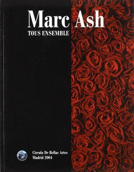 MARC ASH. TOUS ENSEMBLE
