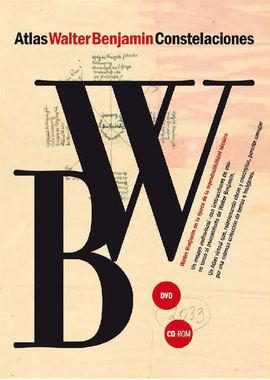 WALTER BENJAMIN. ATLAS/CONSTELACIONES