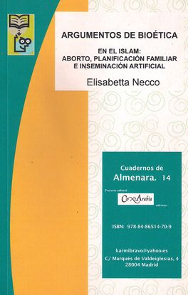 ARGUMENTOS DE BIOÉTICA EN EL ISLAM: ABORTO, PLANIFICACIÓN FAMILIAR E INSEMINACIÓN ARTIFICIAL