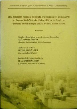 UNA EMBAJADA ESPAÑOLA AL EGIPTO DE PRINCIPIOS DEL SIGLO XVI
