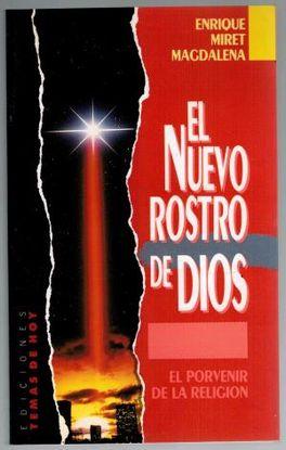EL NUEVO ROSTRO DE DIOS