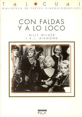 CON FALDAS Y A LO LOCO