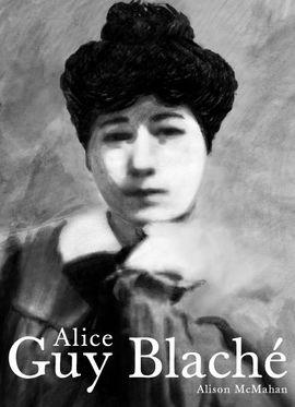 ALICE GUY BLACHÉ