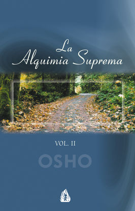 LA ALQUIMIA SUPREMA. VOL.II