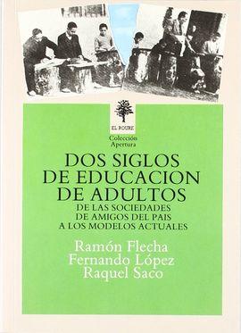 DOS SIGLOS DE EDUCACIÓN DE ADULTOS