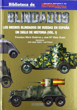 BLINDADOS UN SIGLO DE HISTORIA VOL I