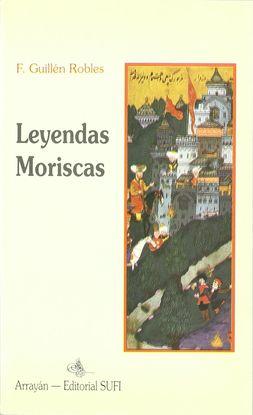 LEYENDAS MORISCAS. (T.1)